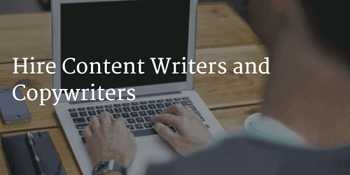 Hire Content Writers and Copywriters