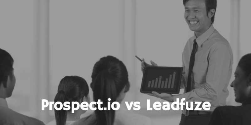 Prospect.io vs Leadfuze - Cold Sales Prospecting & Sales Automation