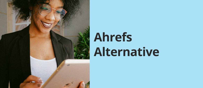 ahrefs alternative