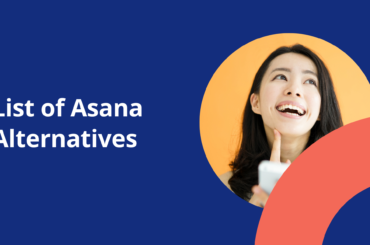 Use These 10 Asana Alternatives for Your Business 2