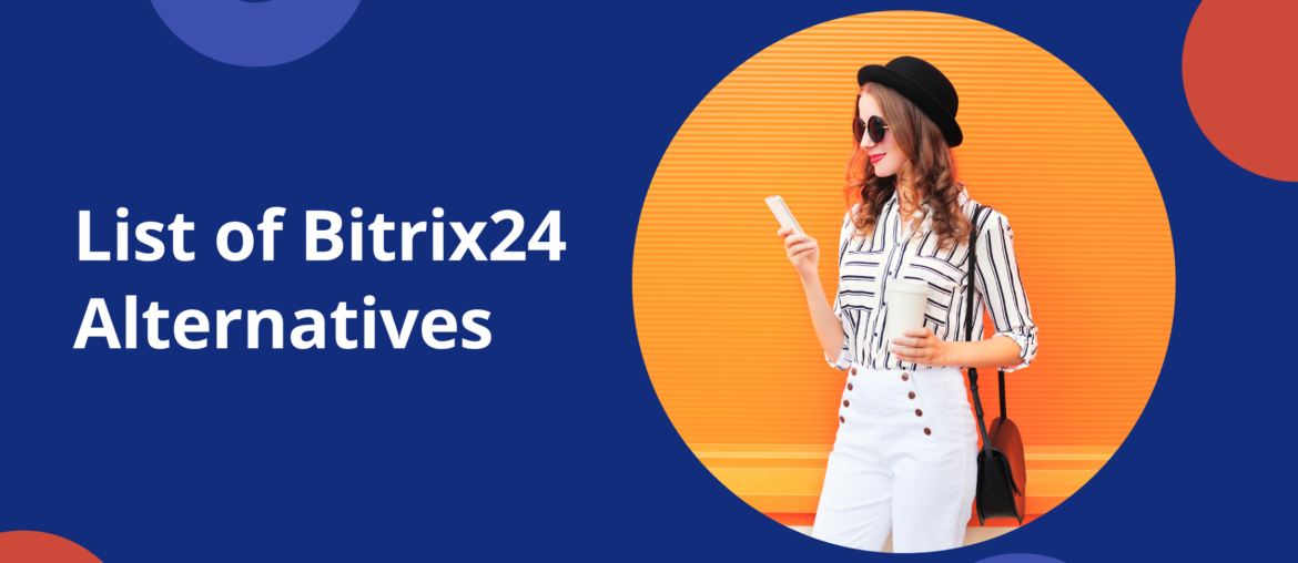 Use Better Bitrix24 Alternatives for Your Company 2