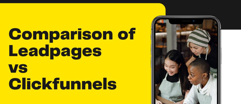 Leadpages vs ClickFunnels: Landing Page Comparison 2