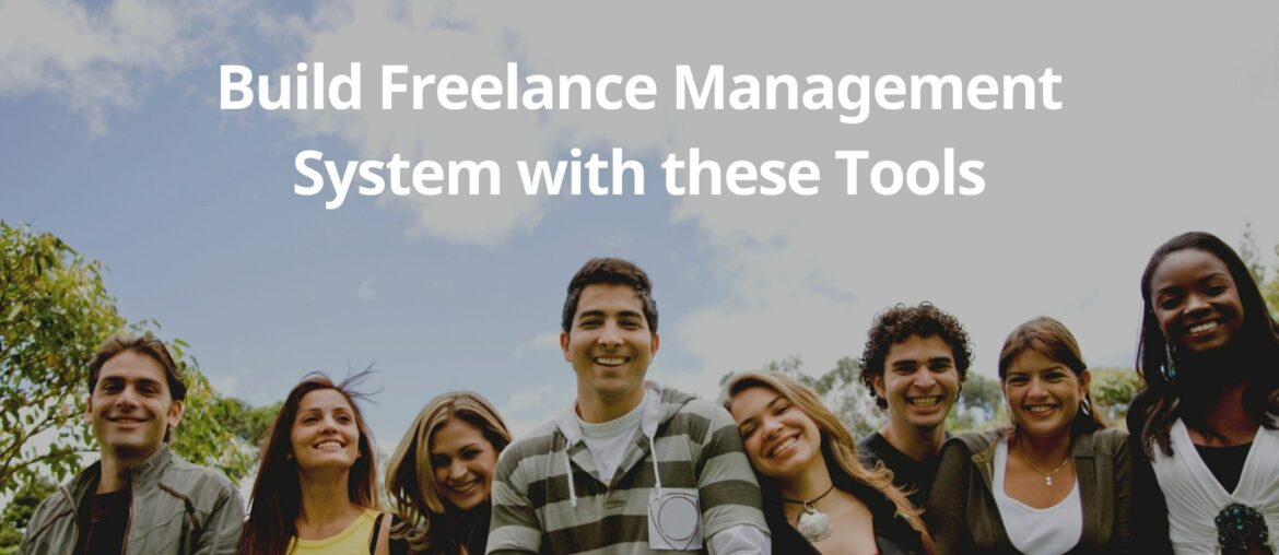 Build Freelance Management System with these Tools