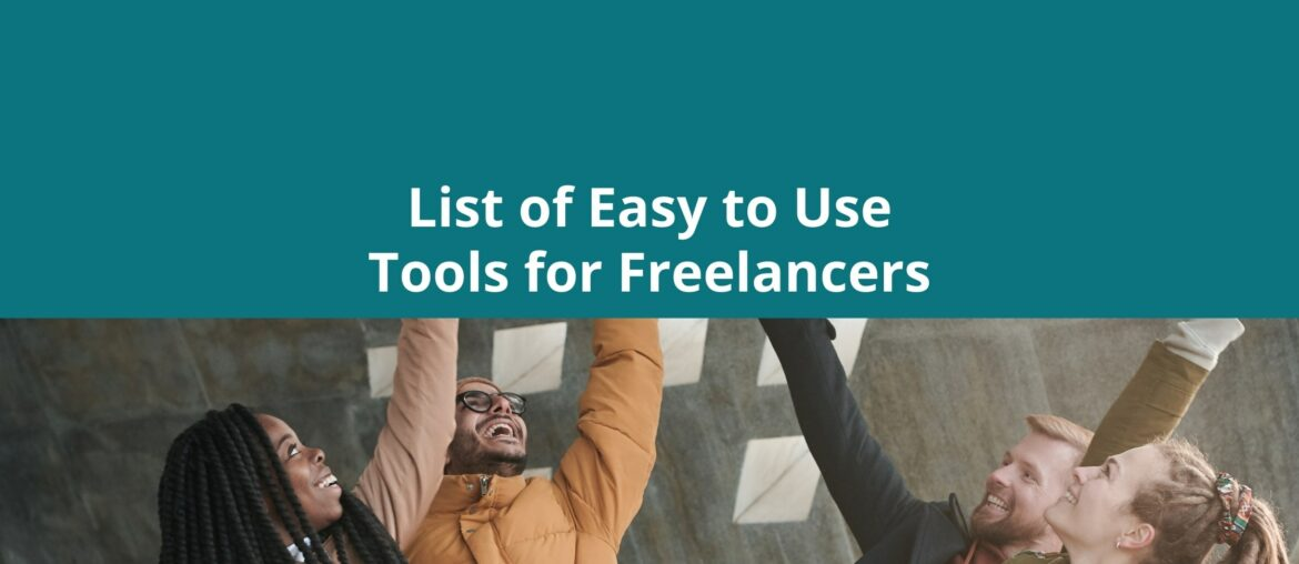 Easy to Use Tools for Freelancers