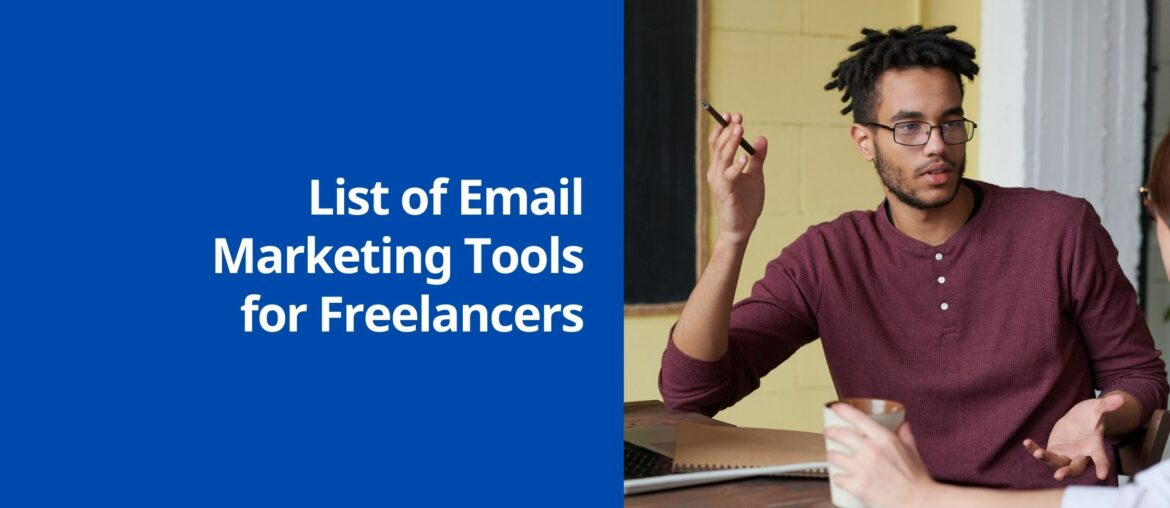 Email Marketing Tools for Freelancers