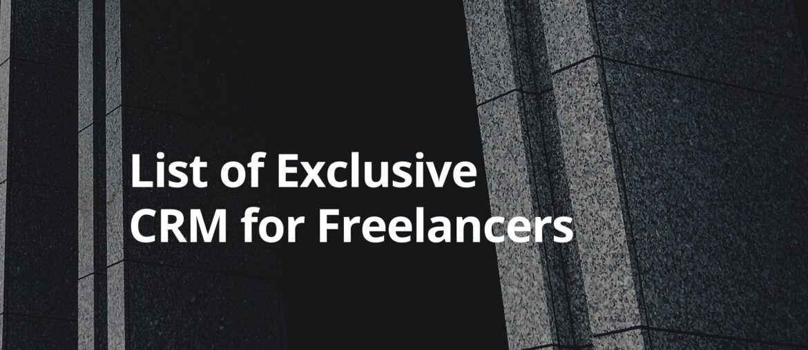 Exclusive CRM for Freelancers