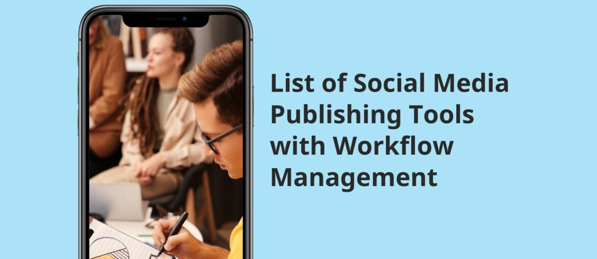 7 Best Social Media Publishing Tools with Workflow Approval 7
