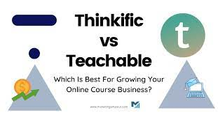Thinkific and teachable offers courses and plan for students  - course creation tools - one time or multiple time course