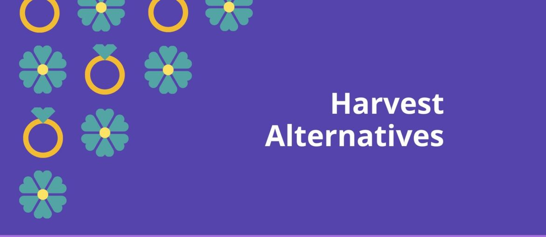 harvest alternatives