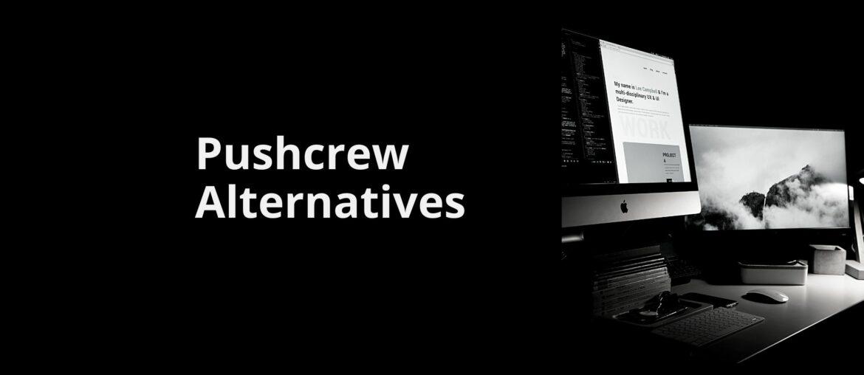pushcrew alternatives