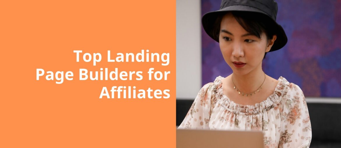 Landing Page Builders for Affiliates