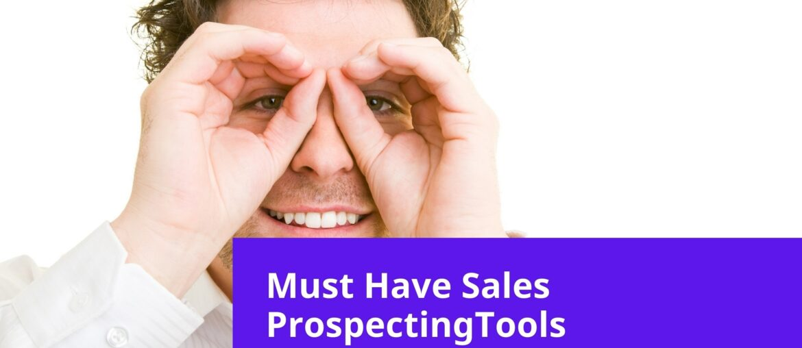 4 Must Use Sales Prospecting Tools 3