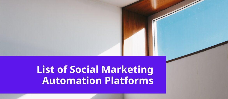 Social Marketing Automation Platforms