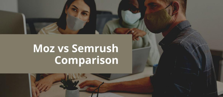 moz vs semrush comparison and alternatives