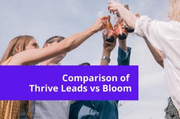Thrive Leads Vs Bloom - WordPress Opt-in Comparison 5