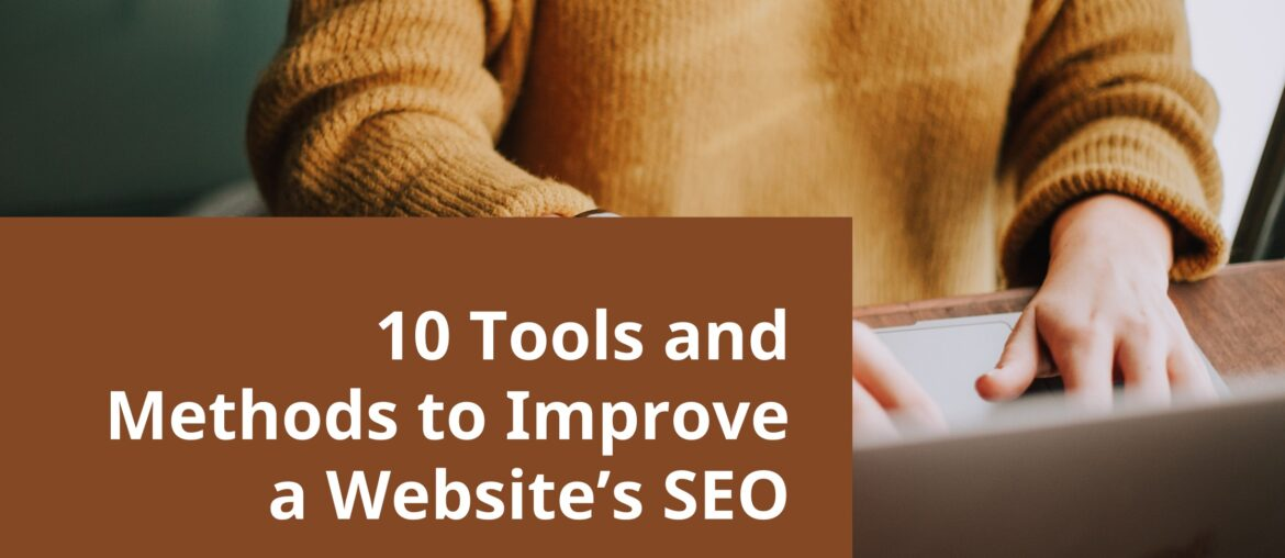 Tools and Methods to Improve a Website SEO