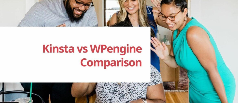 kinsta vs wpengine comparison of wordpress hosting