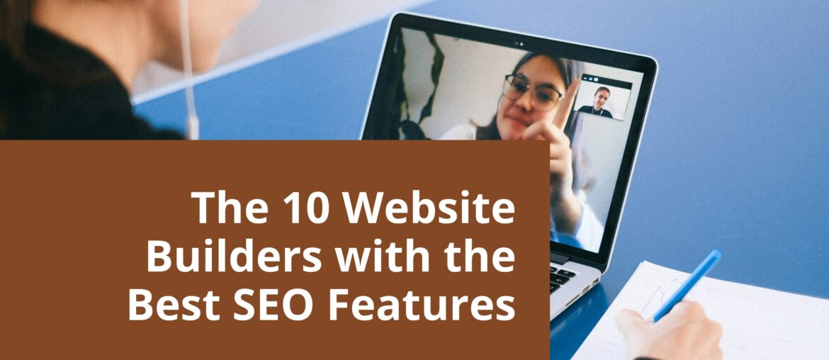 The 10 Website Builders with the Best SEO Features 2