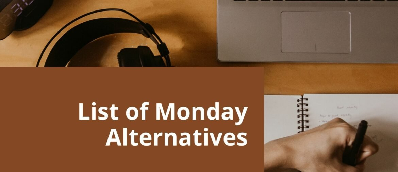 monday Alternatives