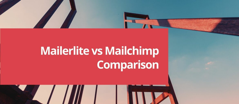 Mailerlite vs Mailchimp - Best Lightweight Email Automation Tool? 5