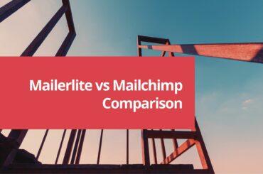 Mailerlite vs Mailchimp - Best Lightweight Email Automation Tool? 4